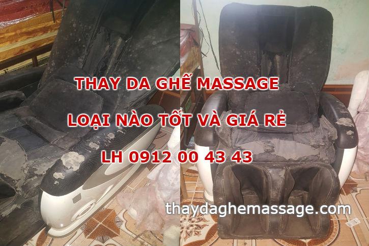 Thay da ghế massage loại nào tốt và rẻ