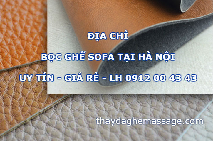Địa chỉ bọc da ghế sofa giá rẻ tại Hà Nội