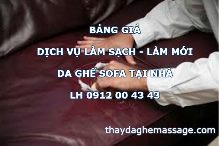 Bảng giá dịch vụ vệ sinh làm sạch ghế sofa da