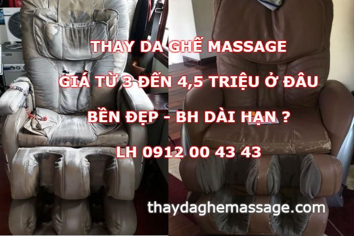 Thay bộ da ghế massage giá 3 triệu tới 4 triệu ở đâu bền đẹp
