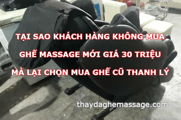 Ghế massage mới giá 30 triệu khách không mua chọn ghế cũ
