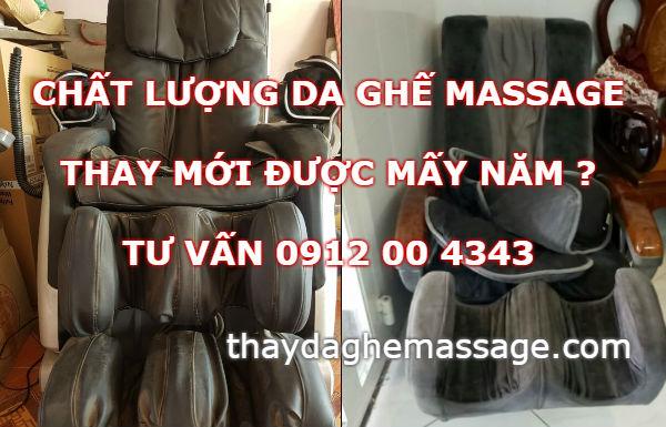 Chất lượng da ghế massage thay mới được mấy năm
