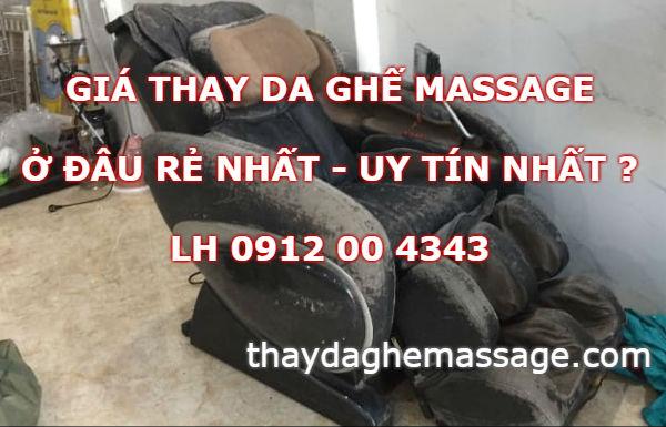 Giá thay da ghế massage ở đâu rẻ uy tin nhất