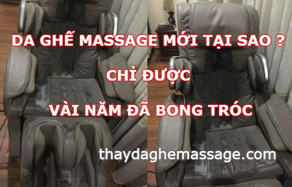 Da ghế massage mới tại sao chỉ được vài năm đã bong tróc