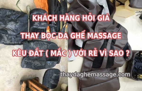 Khách hàng thay da ghế massage kêu đắt với rẻ vì sao
