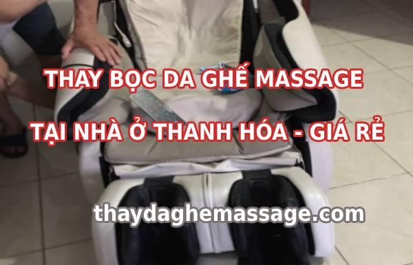 Bọc da ghế massage tại Thanh Hóa