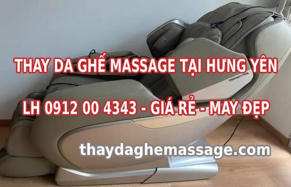 Thay da ghế massage tại Hưng Yên